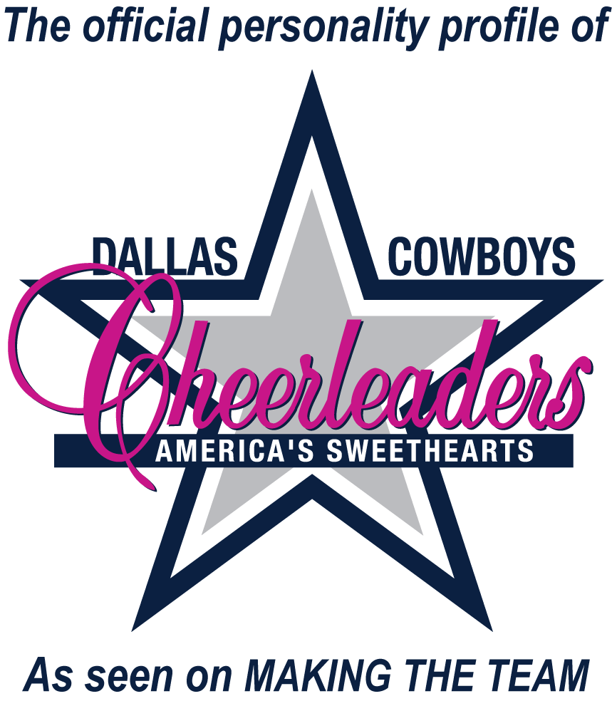 The offical personality profile of the Dallas Cowboys Cheerleaders as seen on Making The Teem